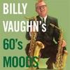 Billy Vaughn's 60's Moods