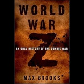 World War Z: An Oral History of the Zombie War - Max Brooks Cover Art
