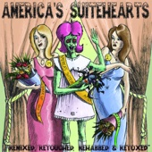 America's Suitehearts Remixed, Retouched, Rehabbed and Retoxed - EP cover art