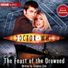 Doctor Who: The Feast Of The Drowned (Unabridged) - Stephen Cole