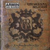 Universal Religion Chapter 3 (Live from Armada At Ibiza) [Bonus Track Edtion]