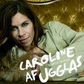 Caroline af Ugglas - Snälla snälla bild