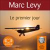 Le premier jour (Keira et Adrian 1) - Marc Levy