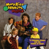 Mary Rice Hopkins & Company - 15 Singable Songs for the Young At Heart - Mary Rice Hopkins