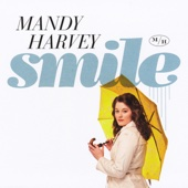 Mandy Harvey - Smile  artwork