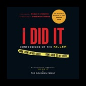 If I Did It: Confessions of the Killer (Unabridged) - The Goldman Family, Pablo F. Fenjves, and Dominick Dunne Cover Art