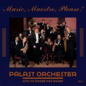 Palast Orchestermit seinem Sänger Max Raabe, Folge 7: Music, Maestro, Please!