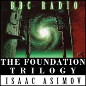 The Foundation Trilogy (Dramatized)