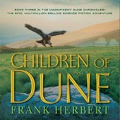 Frank Herbert - Children of Dune (Unabridged) [Unabridged  Fiction]  artwork