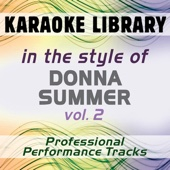 In the Style of Donna Summer, Vol. 2 (Professional Performance Tracks)