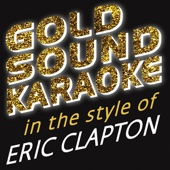 In the Style of Eric Clapton (Karaoke Versions)