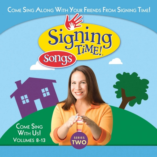 Signing Time Series Two Vol 8-13 Various Artists CD cover