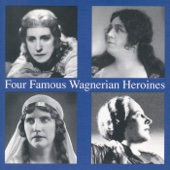 Four Famous Wagnerian Heroines