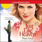 Just Like Heaven (Unabridged) - Marc Levy