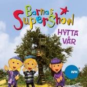 Barnas Supershow - Hytta Vår