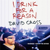 David Cross - I Drink for a Reason (Unabridged)  artwork