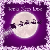 Santa Claus Lane (As Made Famous By Hilary Duff)