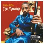 The Message (Live) - Eddie Griffin