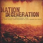 Nation Degeneration (feat. Jeffry Eckels, Ross Pederson & Andrew Van Tassel)