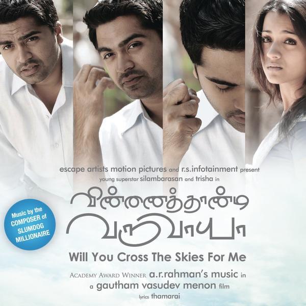 Vinnathaandi Varuvaayaa (Original Motion Picture Soundtrack) by A. R. Rahman