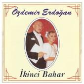 İkinci Bahar - Ozdemir Erdogan