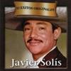 15 Éxitos Originales - Javier Solis, Javier Solis