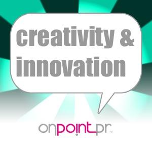 On Point Pr - Creativity & Innovation