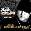 100 Proof (The Hangover) - The Instrumentals, Statik Selektah