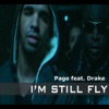 I m Still Fly feat Drake EP