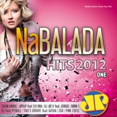 Na Balada Hits 2012 One - Jovem Pan FM (Radio Dance House Top Hits)