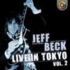 Jeff Beck Live in Tokyo 1999, Vol. 2, Jeff Beck
