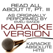 Read All About It, Pt. III (As Performed By Emeli Sande) Karaoke Version