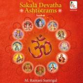 Sakala Devatha Ashtotrams - M.Ramani Sastrigal