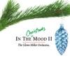 Let It Snow! Let It Snow! Let It Snow!  - Glenn Miller Orchestra