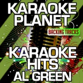 For the Good Times (Karaoke Version With Background Vocals) [Originally Performed By Al Green] - A-Type Player