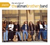Playlist: The Best of the Allman Brothers Band - The Epic Years, The Allman Brothers Band