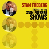 The Best of the Stan Freberg Shows