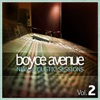 New Acoustic Sessions, Vol. 2, Boyce Avenue