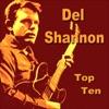 Del Shannon Top Ten, Del Shannon
