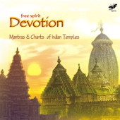 Devotion - Mantras & Chants of Indian Temples