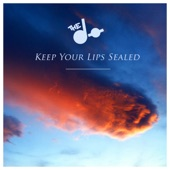 Keep Your Lips Sealed - Single