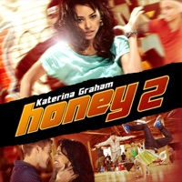 Honey 2 - Official Soundtrack