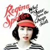 What We Saw from the Cheap Seats (Deluxe Version), Regina Spektor