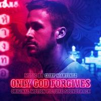 Only God Forgives - Official Soundtrack