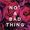 Justin Timberlake - Not a Bad Thing Mp3