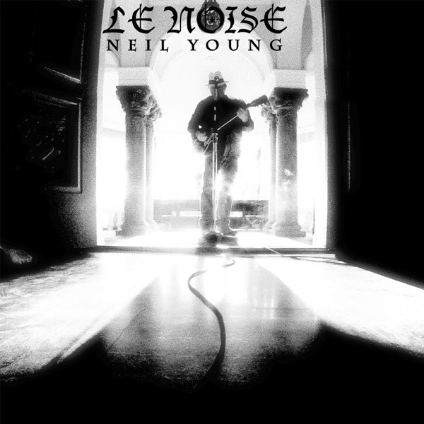 Le Noise Neil Young CD cover