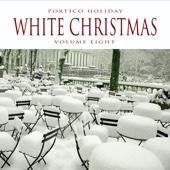 Portico Holiday: White Christmas, Vol. 8