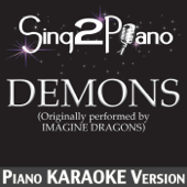 [Download] Demons (Originally Performed By Imagine Dragons) [Piano Karaoke Version] MP3