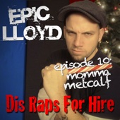 Dis Raps for Hire - EP. 10: Momma Metcalf cover art