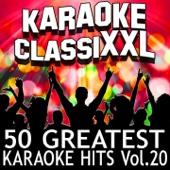 50 Greatest Karaoke Hits, Vol. 20 (Karaoke Version)